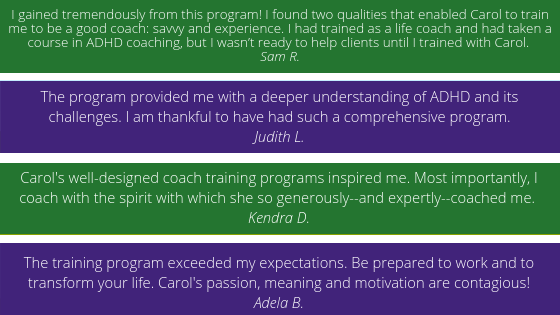 Thoughts from Carol's Coach Training Students